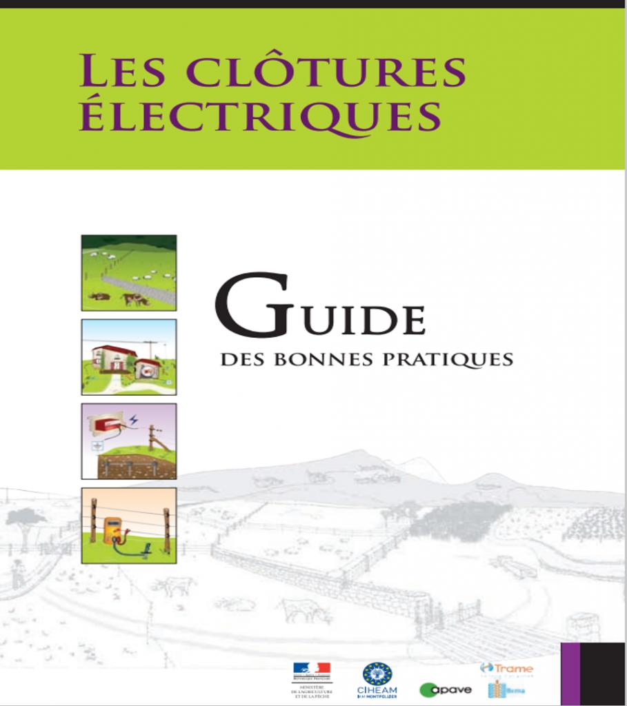 27/07/2021 – Le guide des bonnes pratiques pour les clôtures électriques : A découvrir !